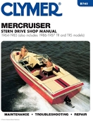 Service Manual Mercruiser Sterndrives 1964-1985 By Clymer TS B740