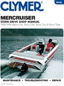 Service Manual Mercruiser Alpha One, Bravo One, Bravo Two, and Bravo Three Sterndrives 1986-1994 By Clymer TS B742