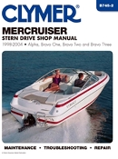 Service Manual Mercruiser Alpha One, Bravo One, Bravo Two, and Bravo Three Sterndrives 1998-2004 By Clymer TS B745-2